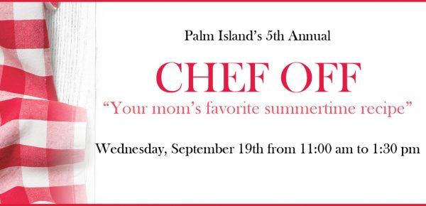 Palm Island Senior Apartments' 5th Annual Chef-Off To Benefit Alzheimer's Family Center