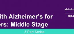 Living With Alzheimer's For Caregivers: Middle Stage