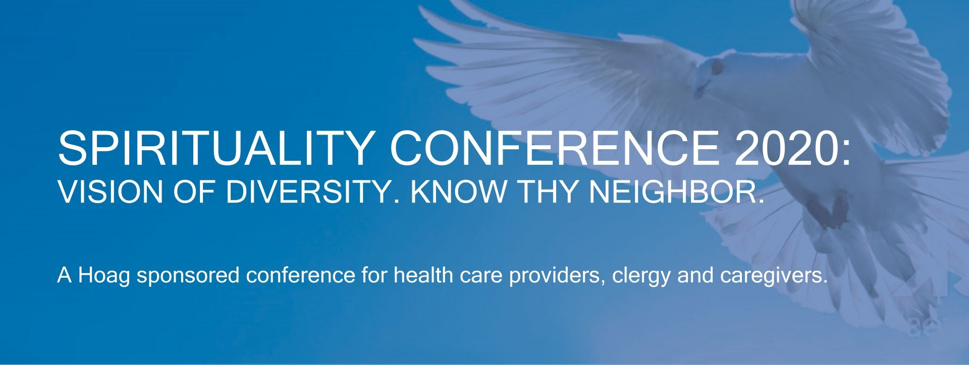 Save The Date – Hoag's 16th Annual Spirituality Conference On March 5, 2020